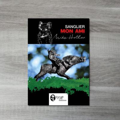 Couverture de livre Sanglier, mon ami
